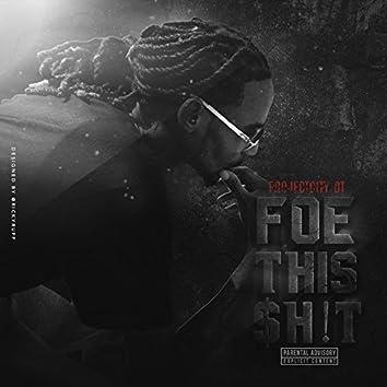 Foe This $H!T