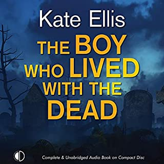 The Boy Who Lived with the Dead cover art