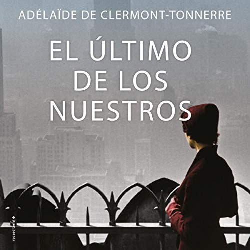 El último de los nuestros [The Last of Ours]  By  cover art