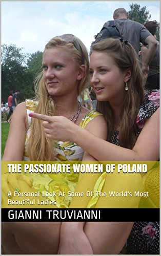 The Passionate Women Of Poland (English Edition)