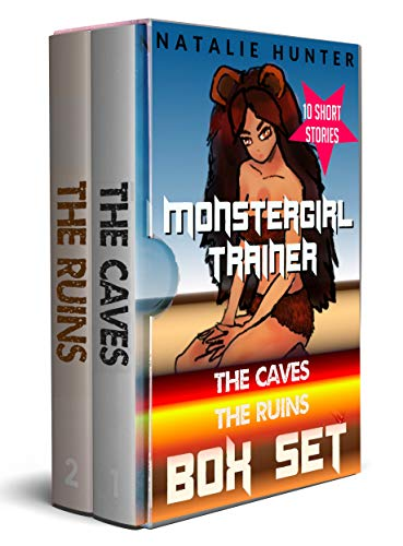 Monstergirl Trainer Box Set: The Caves & The Ruins - 10 Short Stories (English Edition)