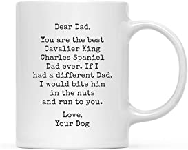 Andaz Press Funny Dog Dad 11oz. Coffee Mug Gag Gift, Best Cavalier King Charles Spaniel Dog Dad, Bite in Nuts and Run to You, 1-Pack, Dog Lover's Christmas Birthday Ideas, Includes Gift Box