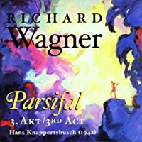 Wagner: Parsifal Act 3, (2000-10-24)
