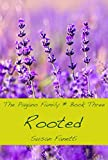 Rooted (The Pagano Family Book 3)