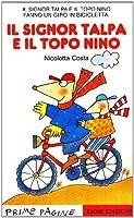 Prime Pagine in Italiano: Il Signor Talpa E Il Topo Nino (Italian Edition) by Unknown(1999-02-02)
