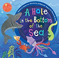 Barefoot Books A Hole in the Bottom of the Sea, Multicolor (9781846868627) (Barefoot Books Singalongs)