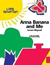 Anna Banana & Me: Novel-Ties Study Guide