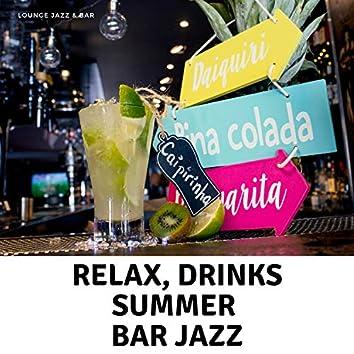 Relax, Drinks, Summer, Bar Jazz