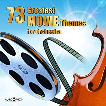 73 Greatest Movie Themes for Symphony Orchestra