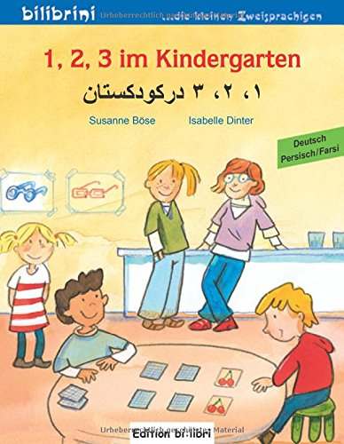 1, 2, 3 im Kindergarten: Kinderbuch Deutsch-Persisch/Farsi