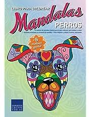 Libro de Mandalas para colorear Perros: 55 motivos de animales (motivo perro) para colorear, para adultos y niños – Animales diseñados en patrones de ... (Libro de Mandalas motivos de animales)