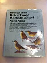 Handbook of the Birds of Europe, the Middle East, and North Africa: The Birds of the Western Palearctic Volume VI: Warblers