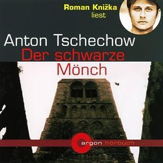 Der schwarze Mönch                   Autor:                                                                                                                                 Anton Tschechow                               Sprecher:                                                                                                                                 Roman Knizka                      Spieldauer: 1 Std. und 57 Min.     6 Bewertungen     Gesamt 4,7