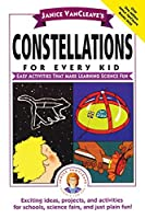 Constellations for Every Kid (Science for Every Kid Series)