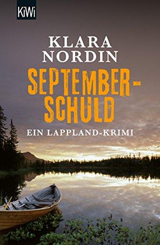 Septemberschuld: Ein Lappland-Krimi (Die Lappland-Krimis 2)