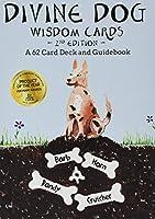 Divine Dog Wisdom Deck: A 62 Card Deck and Guidebook