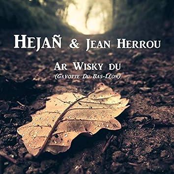 Ar Whisky Du (Gavotte du Bas-Léon) (with. Jean Herrou