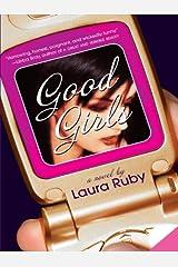 Good Girls Kindle Edition