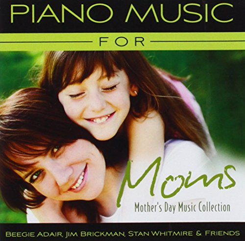 Price comparison product image Piano Music for Moms: Mother's Day Music Collection