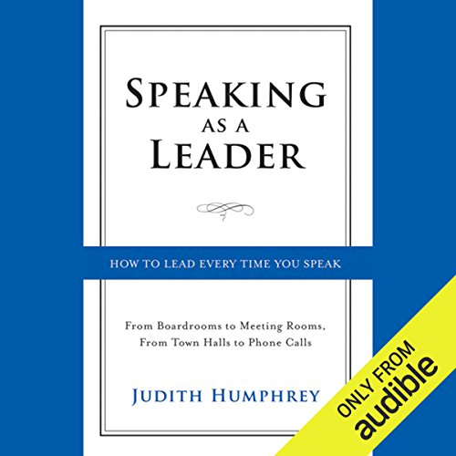 Speaking As a Leader audiobook cover art