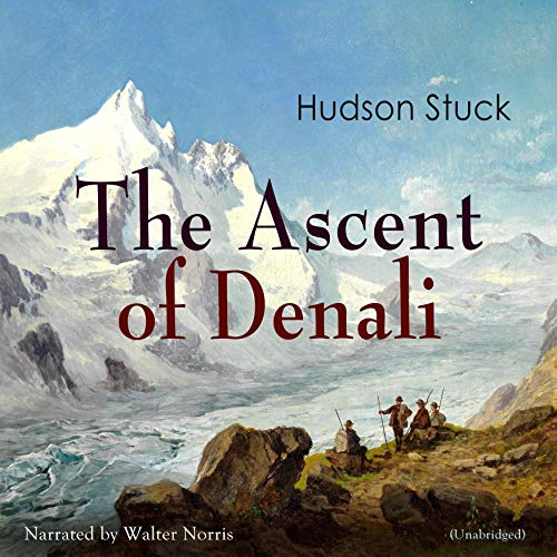 The Ascent of Denali audiobook cover art