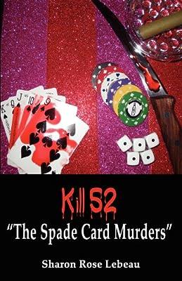 "Kill 52 ""The Spade Card Murders"""