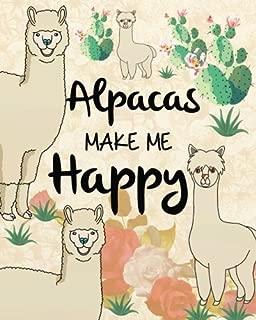 Alpacas Make Me Happy: Alpaca Gift Sketch Book Journal (8 x 10 Large), Alpaca Lovers Gifts Blank Sketch book 124 pages Journal (Alpaca Lover Sketch Book Notebook Journal Series) (Volume 7)