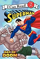Superman Classic: Day of Doom (I Can Read Level 2: Superman Classic)