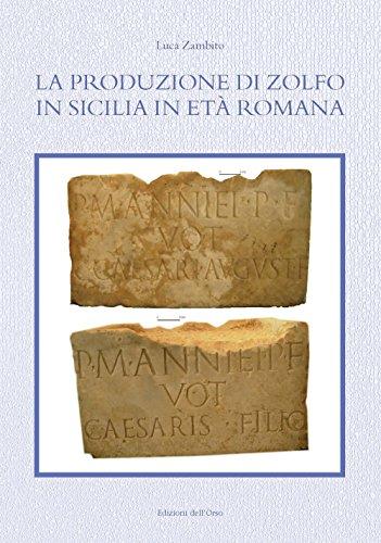 La produzione di zolfo in Sicilia in età romana