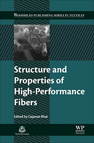 Structure and Properties of High-Performance Fibers (Woodhead Publishing Series in Textiles)