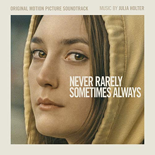 Never Rarely Sometimes Always (Original Motion Picture Soundtrack)