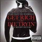 Get Rich Or Die Tryin...