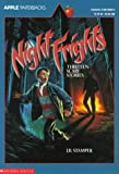 Night Frights: Thirteen Scary Stories