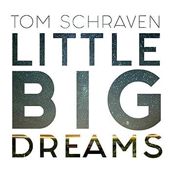 Little Big Dreams