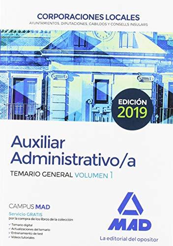 Auxiliares Administrativos de Corporaciones Locales. Temario General: Auxiliar Administrativo de Corporaciones Locales. Temario General Volumen 1