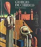 Giorgio De Chirico. Il volto della metafisica. Ediz. illustrata