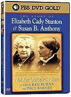 Elizabeth Cady Stanton & Susan B Anthony [DVD]