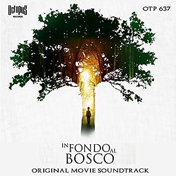 In fondo al bosco (Original Motion Picture Soundtrack)