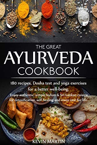 The great Ayurveda cookbook Enjoy authentic simple Indian Sri Lankan cuisine for detoxification product image