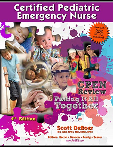 Compare Textbook Prices for Certified Pediatric Emergency Nurse CPEN Exam Review 4th Edition ISBN 9780578794297 by Scott L. DeBoer RN, MSN, CPEN, CEN, CCRN, CFRN