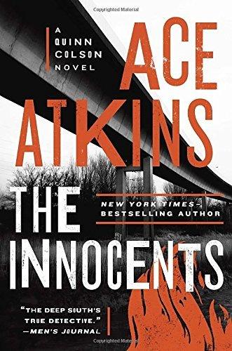 The Innocents (A Quinn Colson Novel) by Ace Atkins (2016-07-12)