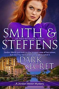 Dark Secret (A Jordan Welsh Mystery Book 1) by [Sally J. Smith, Jean Steffens]