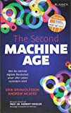 The Second Machine Age: Wie die nächste digitale Revolution unser aller Leben verändern...