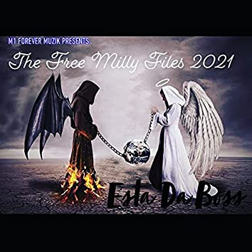 The Free Milly Files 2021