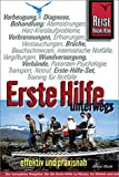 Erste Hilfe unterwegs, effektiv und praxisnah - Armin Wirth