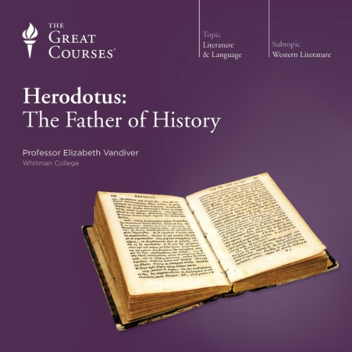 Herodotus: The Father of History audiobook cover art
