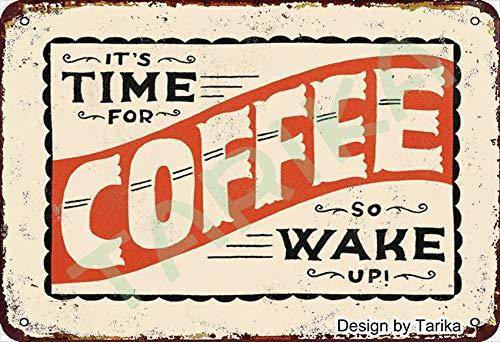 Letrero decorativo con diseño de texto en inglés 'It'S Time For Coffee So Wake Up', de 20 x 30 cm, con texto en inglés 'It's Time For Coffee So Wake Up'