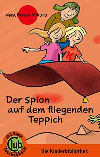 Der Spion auf dem fliegenden Teppich (Club-Taschenbuch-Reihe)