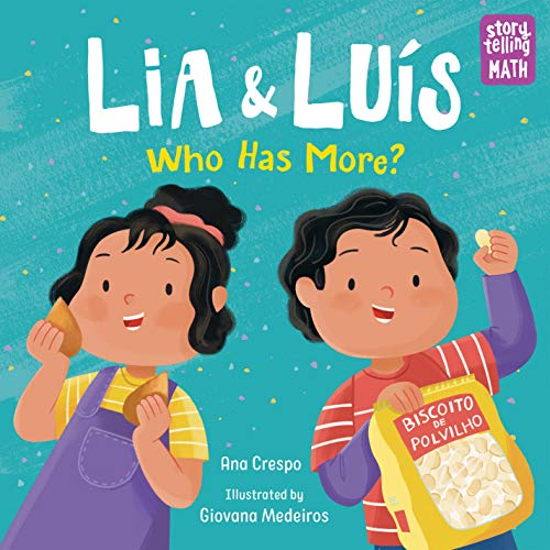 Lia & Luis: Who Has More?: Who Has More? (Storytelling Math)