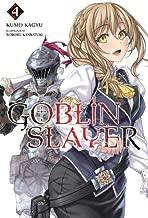 Goblin Slayer Vol. 4 (light novel) (Goblin Slayer (Light Novel))